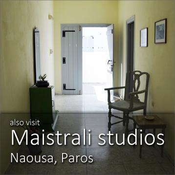 Maistrali studios in Naousa, Paros